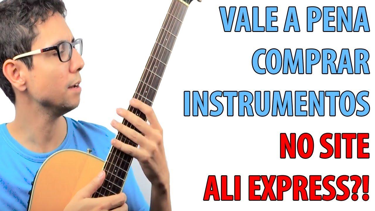 Vale a pena comprar violão e guitarra no aliexpress - Meio Musical