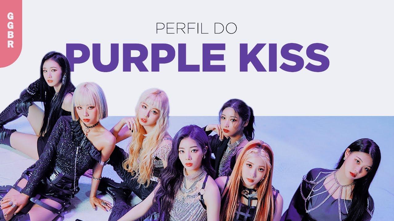Conhecendo o Purple Kiss - Perfil