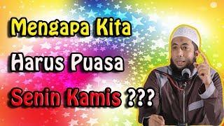 mengapa harus puasa senin kamis   DR Khalid Basalamah MA 2017 Video