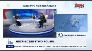 Rozmowy niedokończone: Bezpieczeństwo Polski cz.I