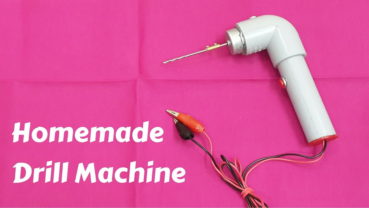 How To Make A Homemade Electric Drill Machine Easy