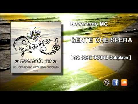 Reverendo MC - GENTE CHE SPERA (NO JOKE Sound Exclusive Dubplate)