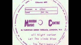 The Partisans - All Night Worker