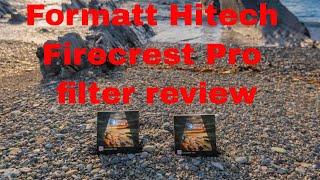 Formatt Hitech Firecrest Pro filter review and unboxing