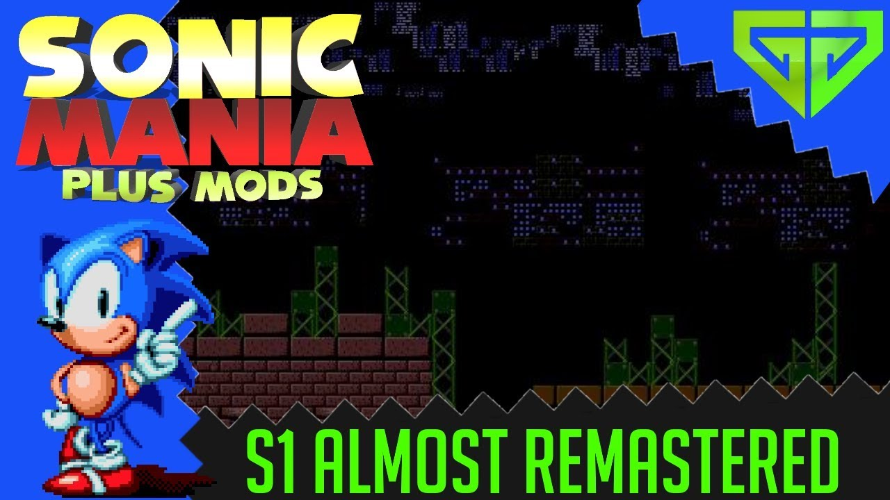 Sonic 1 Almost Remastered - SONIC MANIA MODS
