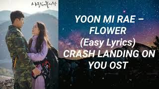 Download Yoon Mi Rae - Flower (Easy Lyrics) Crash Landing On You OST Part 2