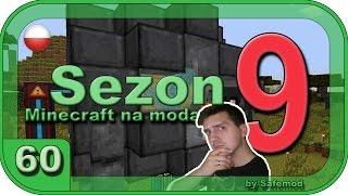 MineCraft Sezon 9 - #60 - Fuzje czas zacząć !!! - Mekanism v8