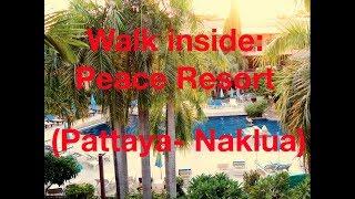 Walk inside: Peace Resort Hotel   Pattaya   Naklua
