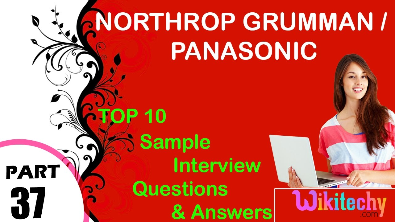 northrop grumman | panasonic important interview questions and answers for  freshers