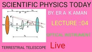 Terrestrial telescope /10+2/telescope/A K AMAN /aman sir /SPT PHYSICS /bhagalpur /bihar /india