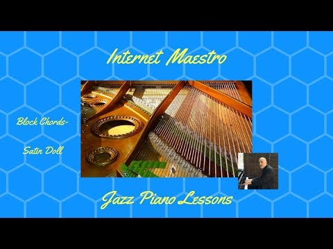 Free Jazz Piano Lessons- Satin Doll- Block chords