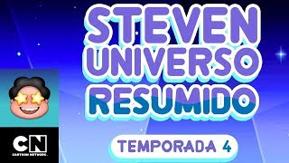 Steven Universo Resumido: Temporada 4, Parte 3 | Steven Universo | Cartoon Network
