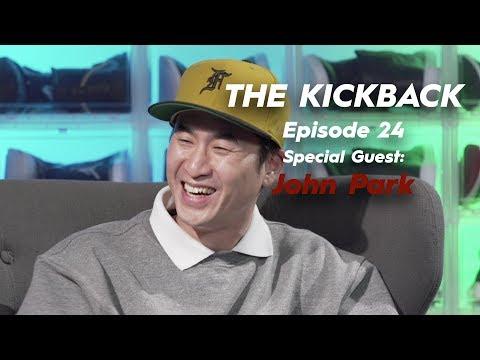 The Kickback: Ep. 24 - John Park