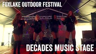 Foxlake Outdoor Festival 2107 - Decades Music Stage