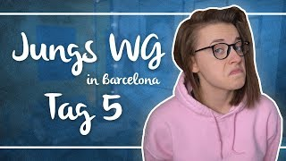Jungs WG in Barcelona |Tag 5| Annikazion