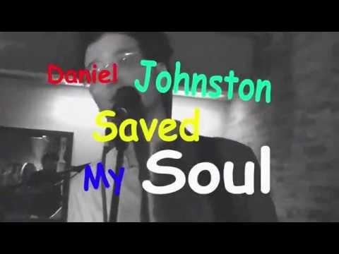 Bad Date - Daniel Johnston Saved My Soul