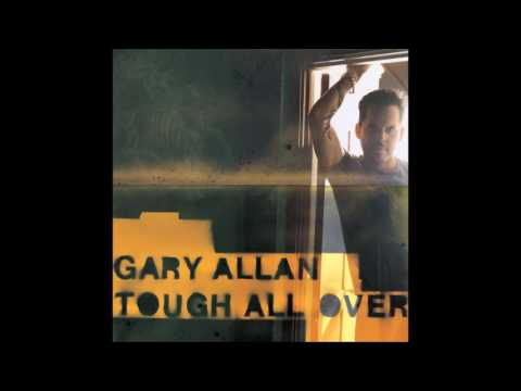 Tough All Over by Gary Allan (changed pitch)