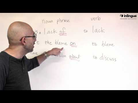 Noun and Verb Phrases (to Lack, to blame and to discuss) - English Lessons