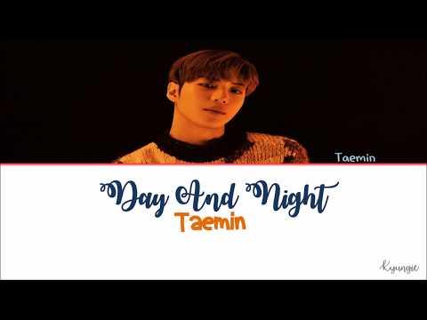 Taemin – Day And Night Lyrics [Han Rom Eng]