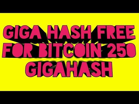 Gigahash Free Bitcoin Mining 250 Gigahash Sinup,cloud Mine .com