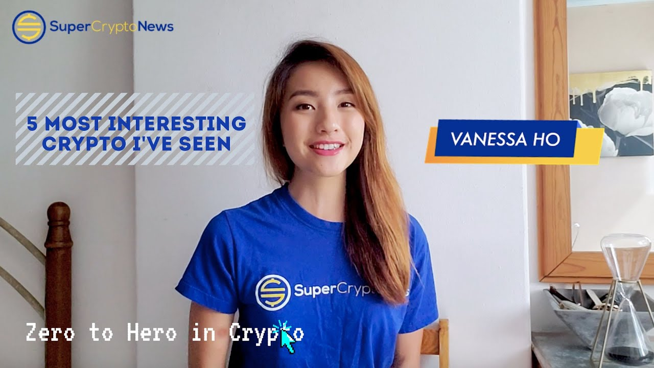 [Zero to Hero in Crypto] Ep 2: 5 Most Interesting Cryptocurrencies I Know