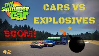 Cars VS Explosives and Fireworks - My Summer Car Test #2