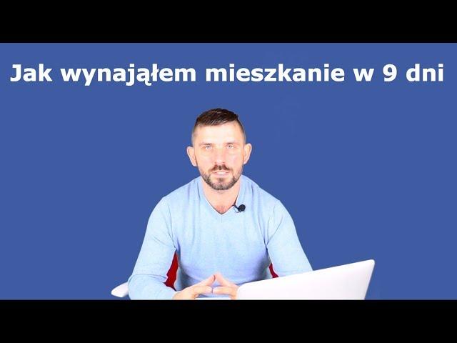 Wynająłem w 9 dni mieszkanie w Lublinie, Case Study #1