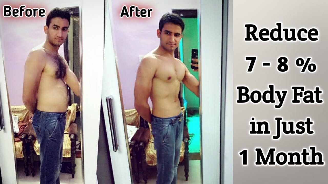 drop body fat in a month