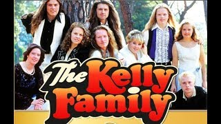 Kelly Family  The complete story