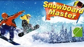 Snowboard Master 3D - Android Gameplay HD