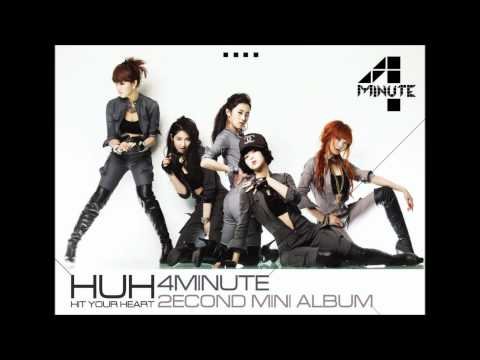 4Minute (포미닛) - HuH (Hit Your Heart)