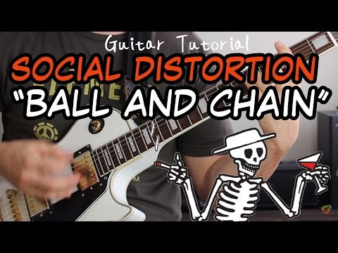 Social Distortion - Ball and Chain - Guitar Lesson (WITH GUITAR SOLO!)