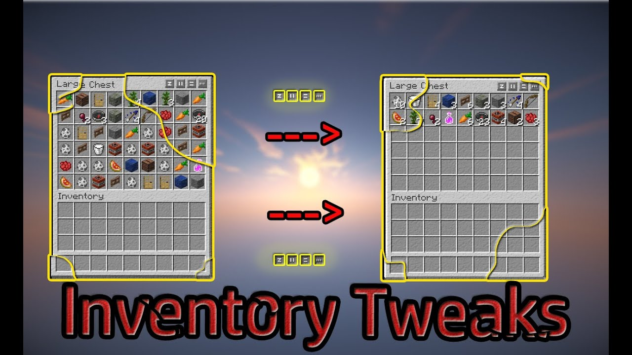 Sorting Your Inventory With A Click! | Inventory Tweaks ...