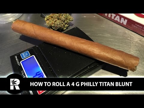 How To Roll A Philly Titan (Over-sized 4 Gram Blunt): Cannabasics #36