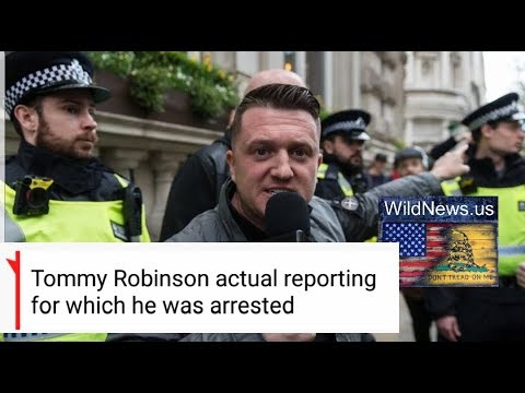 Tommy Robinson's actual reporting when he got arrested