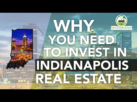Why You Need to Invest in Indianapolis Real Estate