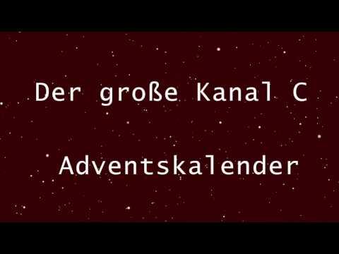 Kanal C | Adventskalender | Türchen #1