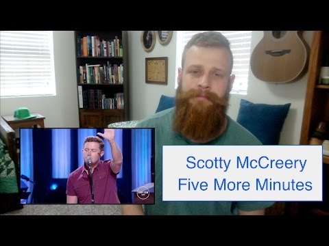 Scotty McCreery  Five More Minutes  Reaction