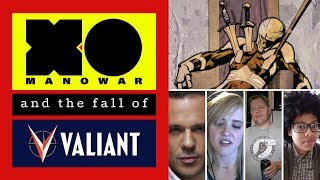 X-o Manowar And The Fall Of Valiant Comics
