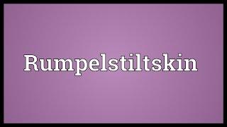 Rumpelstiltskin Meaning