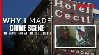 The Vanishing at the Cecil Hotel | The Story Behind The Netflix Documentary