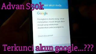 Advan S50k FRP terkunci akun google (BYPASS FRP)