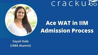 Learn How to Ace Wat (Written Ability Test) and the important IIM W...