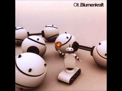 Ott - Blumenkraft [Full Album]