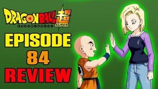 Dragon Ball Super Episode 84 REVIEW | MAKIN' IT TRAIN!