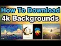 How  to Download 4k Backgrounds From your Android Mobile. (2017)