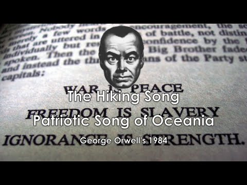 1984 Oceania Patriotic Song: The Hiking Song Fictional Anthem