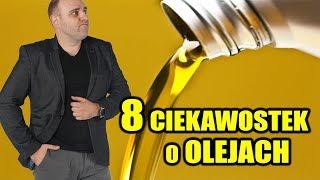 8 ciekawostek o olejach silnikowych