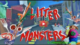 LITTER MONSTERS - Youth made stop motion animation! #plasticpollutes