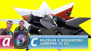 Muzeum v Sinsheimu III. - Junkers Ju 52